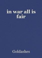 in war all is fair