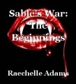 Sable's War: The Beginnings
