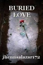 BURIED LOVE