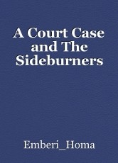 A Court Case and The Sideburners