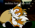 mobius lust: Tails doll