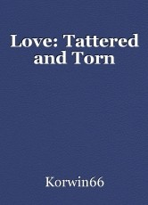 Love: Tattered and Torn