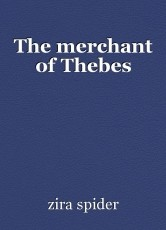 The merchant of Thebes