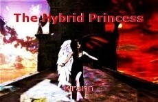 The Hybrid Princess