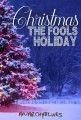 Christmas: The Fools Holiday
