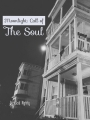 Moonlight: Call of The Soul