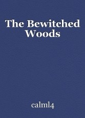 The Bewitched Woods