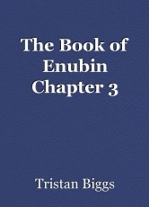 The Book of Enubin Chapter 3
