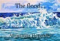 The flood...