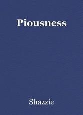 Piousness