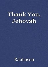Thank You, Jehovah