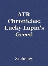 ATR Chronicles: Lucky Lapin's Greed