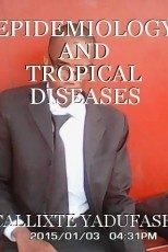 EPIDEMIOLOGY AND TROPICAL DISEASES