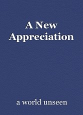 A New Appreciation
