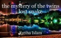 the mystery of the twins lost snake