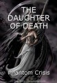 THE DAUGHTER OF DEATH