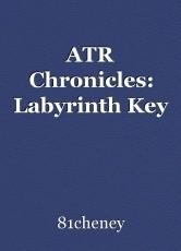 ATR Chronicles: Labyrinth Key