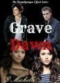Grave Dawn - TVD S1 AU - Book 1 in The Doppelganger Effect Series