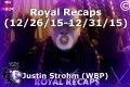 Royal Recaps (12/26/15-12/31/15)
