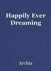 Happily Ever Dreaming