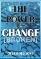 The Power Of Change[BrokeN]