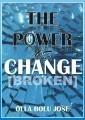 The Power Of Change[BrokeN]