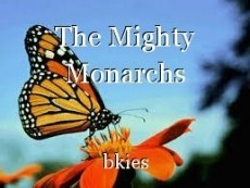 The Mighty Monarchs
