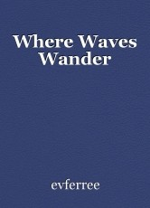 Where Waves Wander