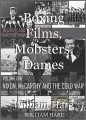 Boxing Films, Mobsters, Dames