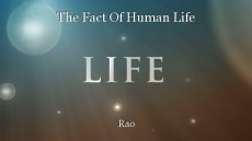 The Fact Of Human Life