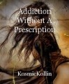 Addiction Without A Prescription