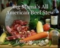 Big Mama's All American Beef Stew