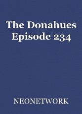 The Donahues Episode 234