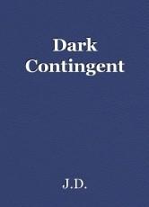 Dark Contingent