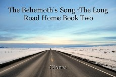 The Behemoth's Song :The Long Road Home Book Two
