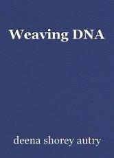 Weaving DNA