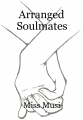 Arranged Soulmates
