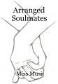 Arranged Soulmates