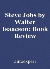 Steve Jobs by Walter Isaacson: Book Review