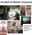 An Etch-A-Sketch Universe:  Reconstructing Life While Driving Across America