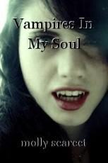 Vampires In My Soul