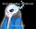 Real Advantage (Undertale Trilogy)