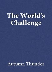 The World's Challenge