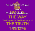 All Abroad. Do you have a Ticket?/Mediation