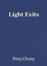 Light Exits