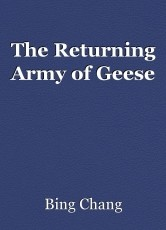 The Returning Army of Geese
