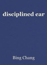 disciplined ear