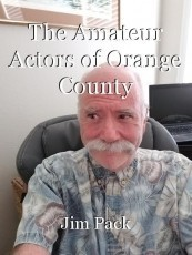 The Amateur Actors of Orange County
