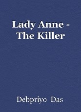 Lady Anne - The Killer