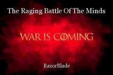 The Raging Battle Of The Minds